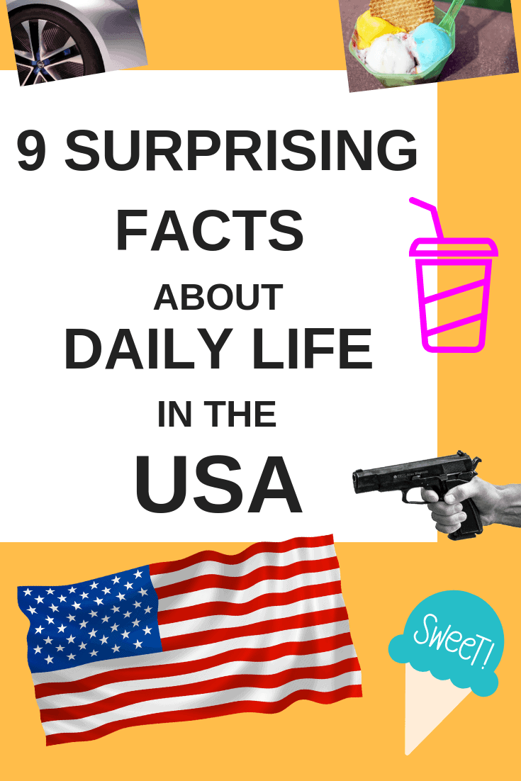 9 Surprising Facts about Daily Life in the USA from European Perspective