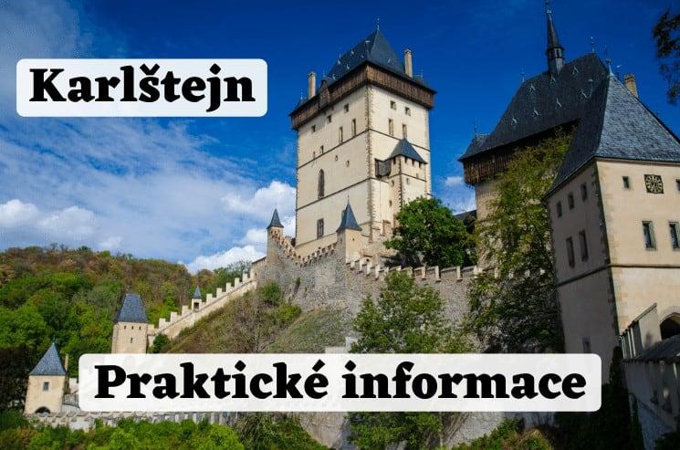 Hrad Karlštejn – praktické tipy pro Váš výlet