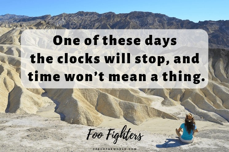 One of these days the clocks will stop, and time won't mean a thing. Foo Fighters, Instagram Captions Lyrics