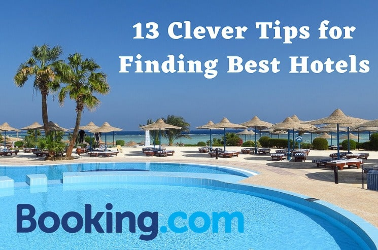 Booking.com: 13 Clever Tips for Finding the Best Hotels + 10% Discount