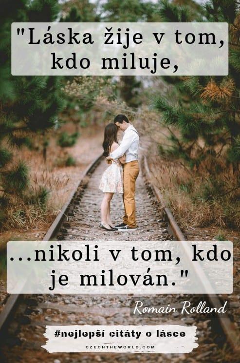 Láska žije v tom, kdo miluje, nikoli v tom, kdo je milován. Zamilované citáty