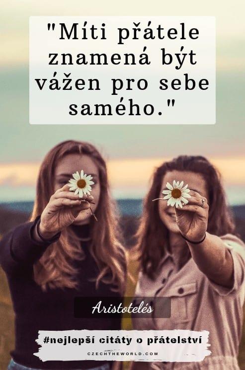 Míti přátele znamená být vážen pro sebe samého. – Aristotelés  - citáty o přátelství