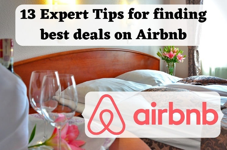 13 Expert Tips for finding best deals on Airbnb + $44 Discount Coupon