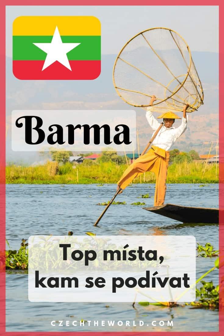 Barma (Myanmar) průvodce – místa, která stojí za to navštívit