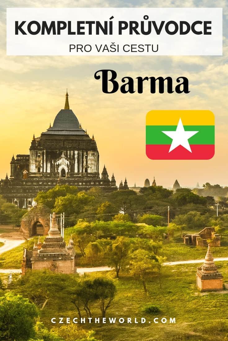 Barma (Myanmar)_ Kompletní průvodce pro Vaši cestu