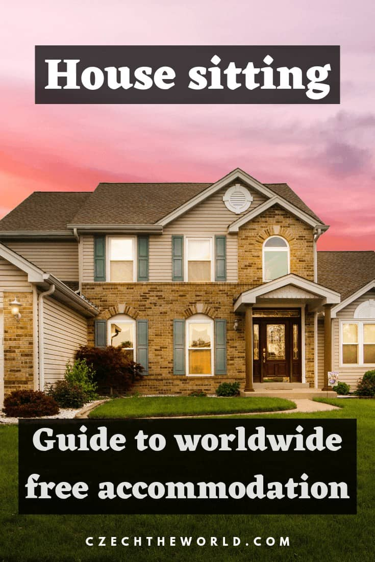 House Sitting_ Guide to your Worldwide Free Accommodation!