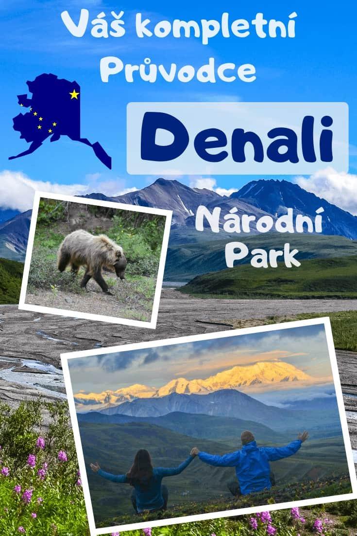 Národní park Denali_ Průvodce + 5 věcí, které si nenechat ujít!