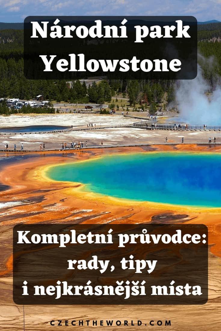 Národní park Yellowstone od A do Z_ Rady, tipy i nejkrásnější místa