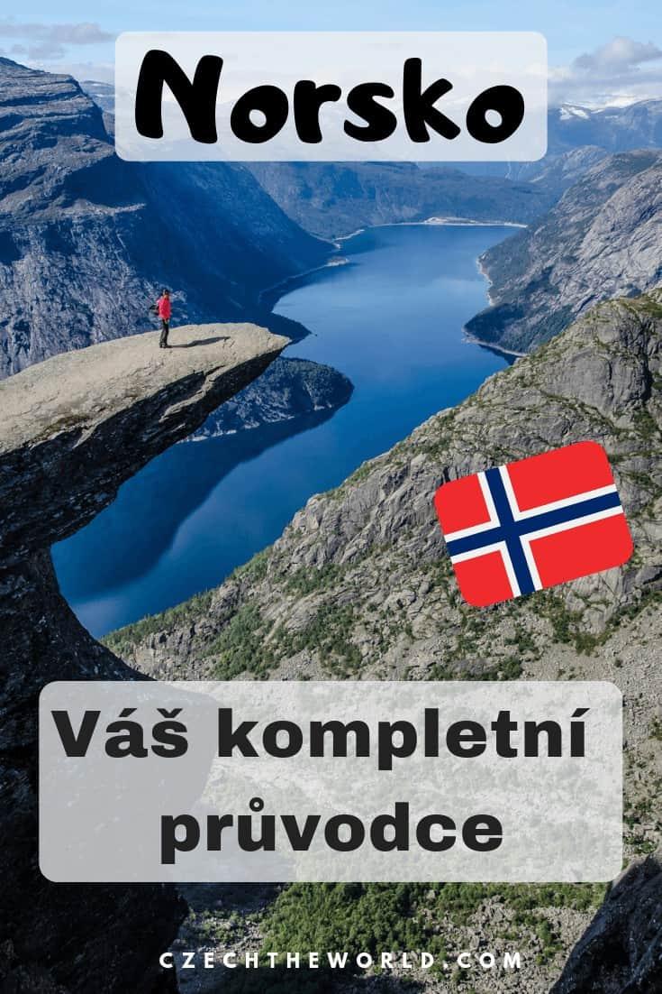 Norsko – rady, tipy, triky a průvodce – vše, co potřebujete před cestou vědět!