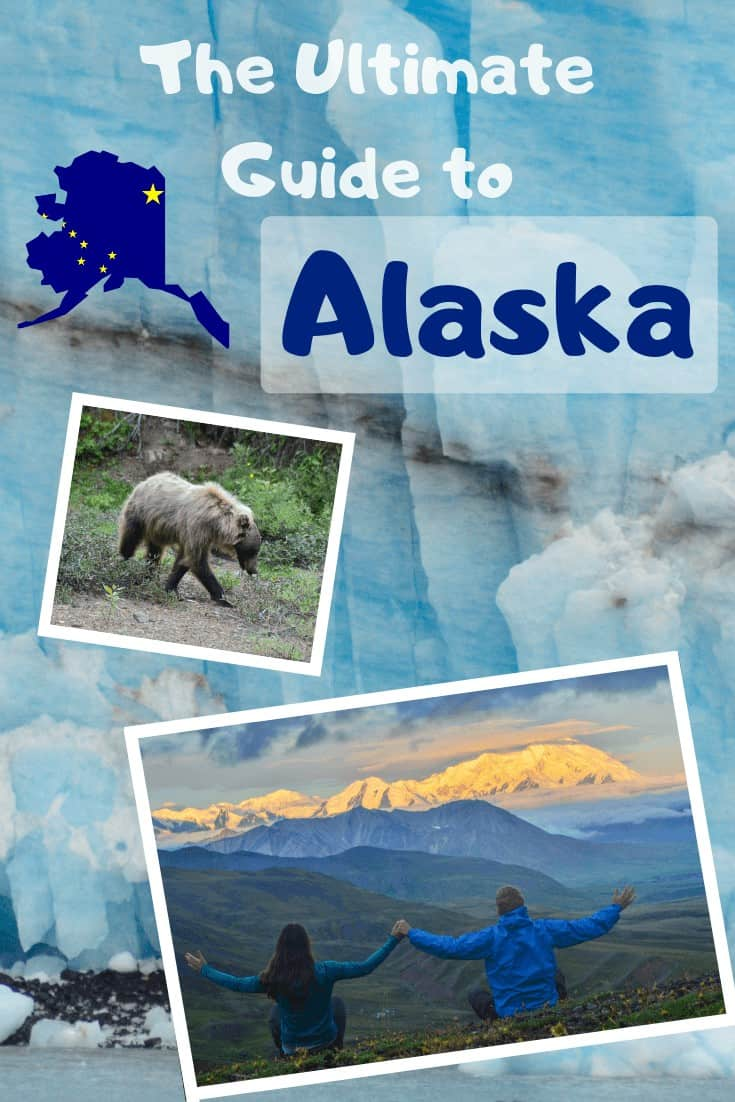 The Ultimate Guide to Alaska