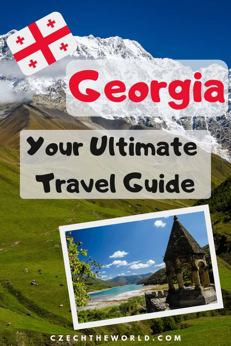 The Ultimate Guide to Georgia_ All you need to know for your Travels