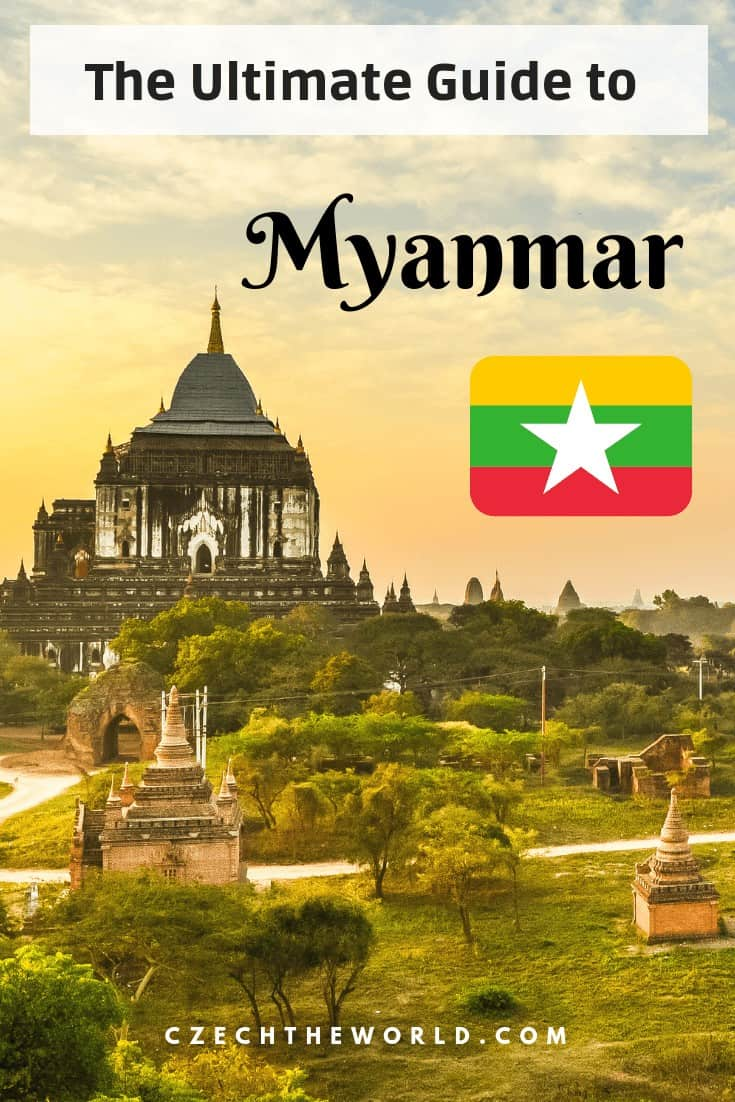 The Ultimate Guide to Myanmar (Burma)