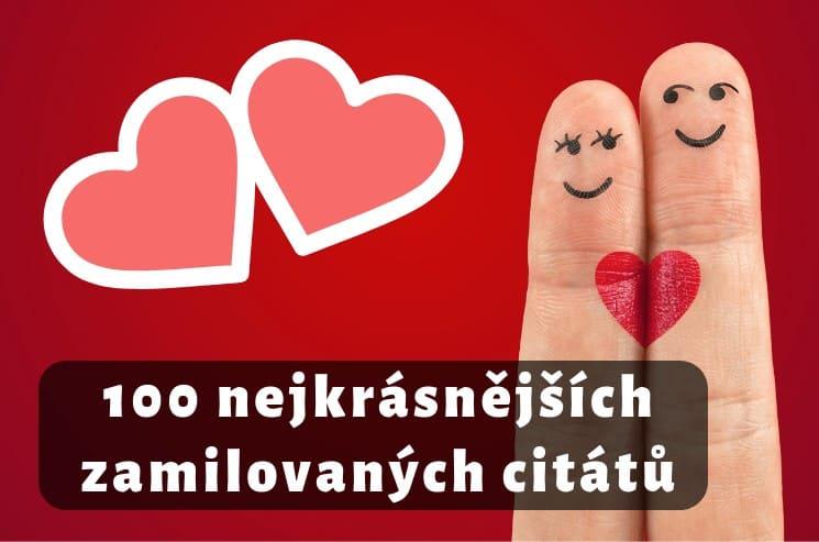 Zamilované citáty ❤️: 100 nejkrásnějších zamilovaných citátů