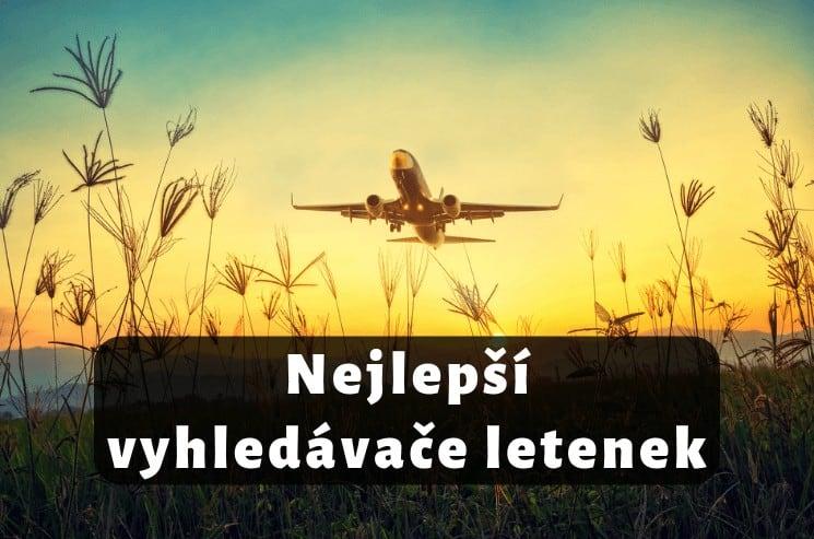 Nejlepší vyhledávače letenek