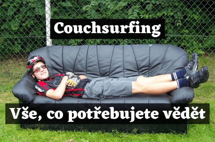 Couchsurfing - praktické rady, osobní zkušenosti