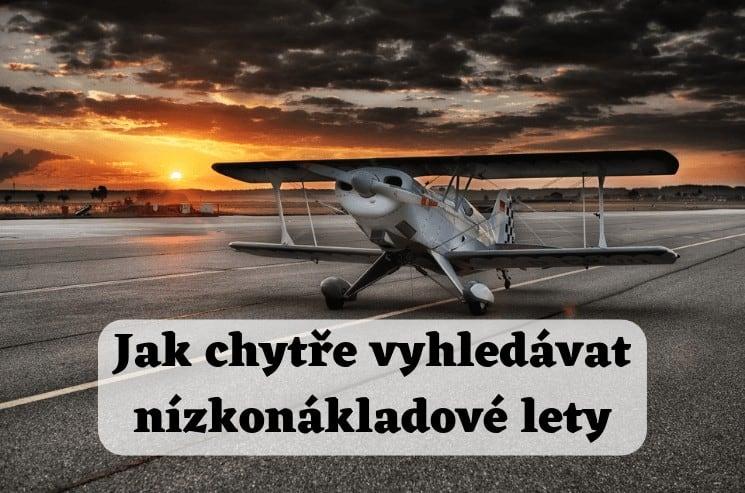 Jak chytře vyhledávat nízkonákladové lety (1)