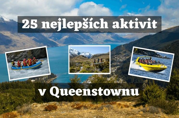 25 nejlepších aktivit v Queenstownu