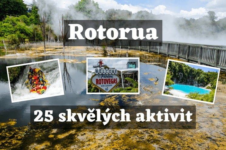 Rotorua - 25 nejlepších aktivit