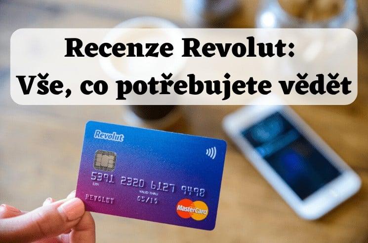 Revolut karta: recenze 2021 – veškeré informace, výhody a nevýhody
