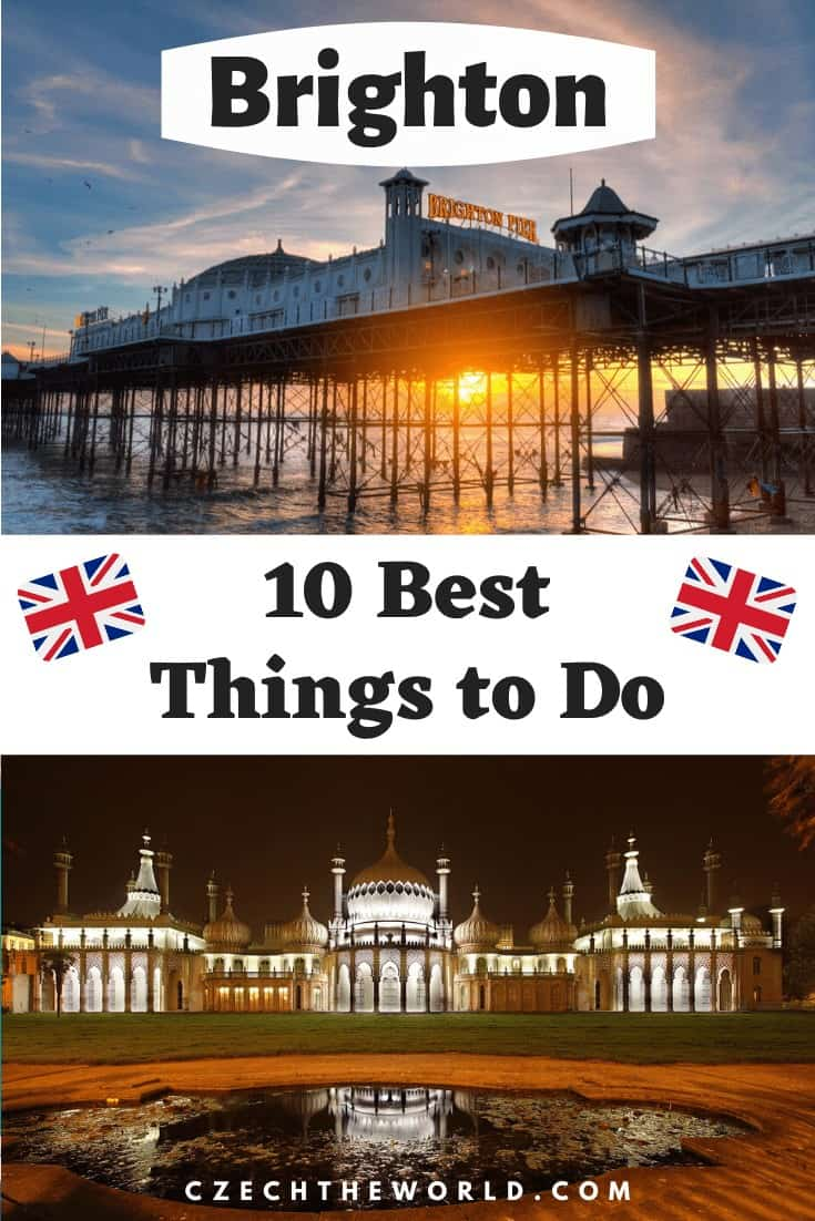 10 Best Things to do in Brighton