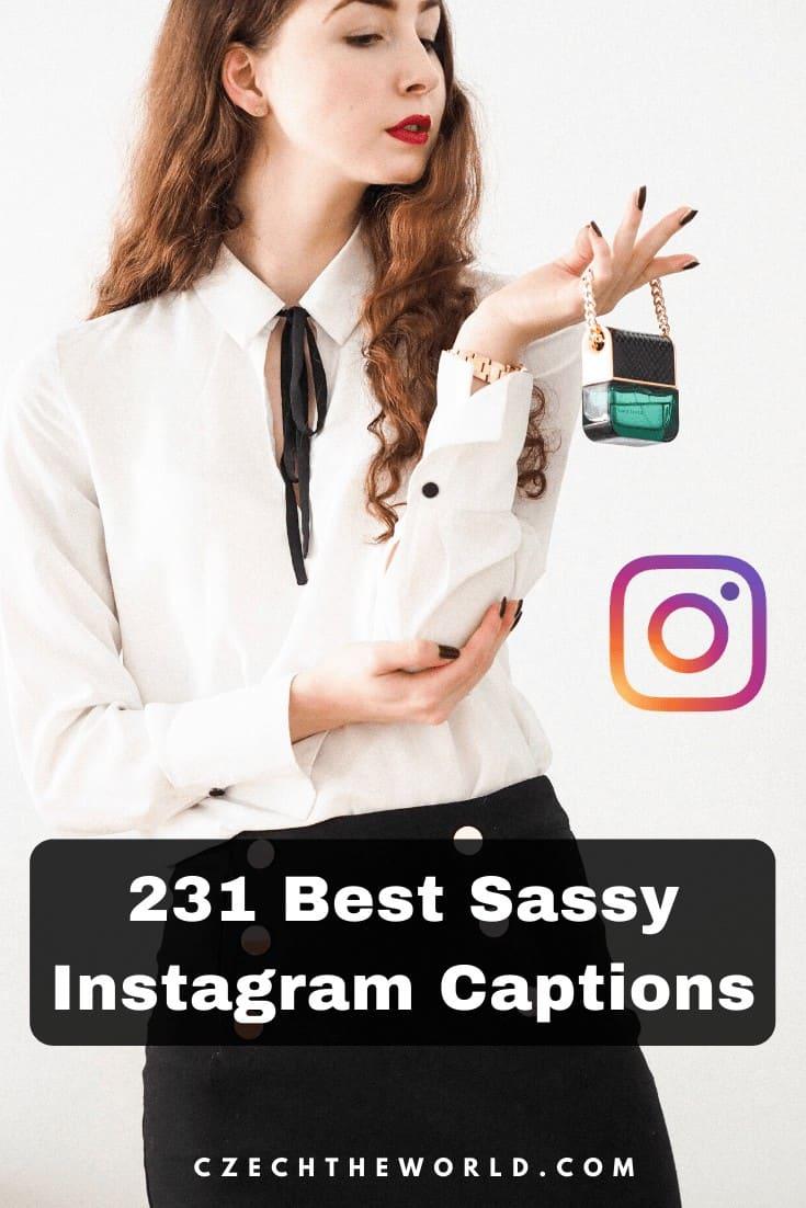 231 Best Sassy Instagram Captions 2
