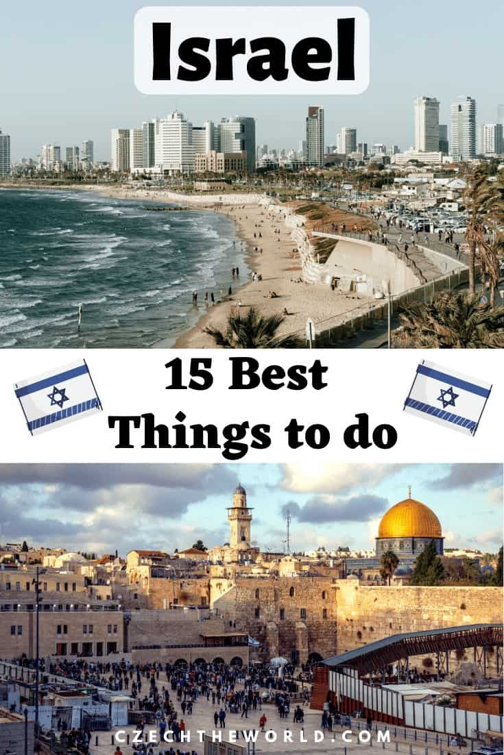 14 Best Things to Do in Israel You Will Never Forget 2