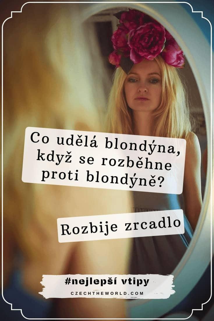 Co udělá blondýna, když se rozběhne proti blondýně_ Rozbije zrcadlo.