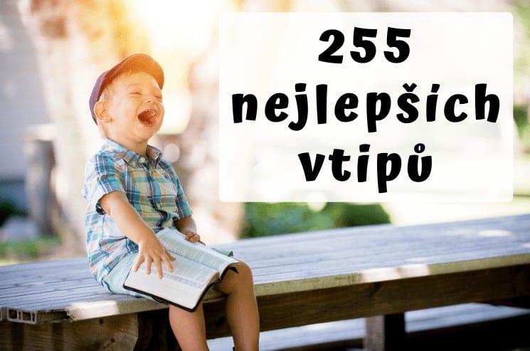 Nejlepší vtipy - 255 nejlepších vtipů