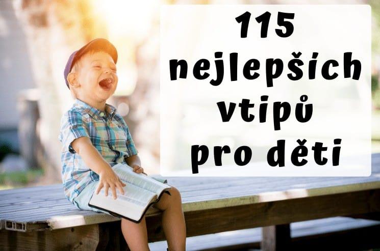 Vtipy pro děti: 115 skvělých vtipů nejen pro děti 1
