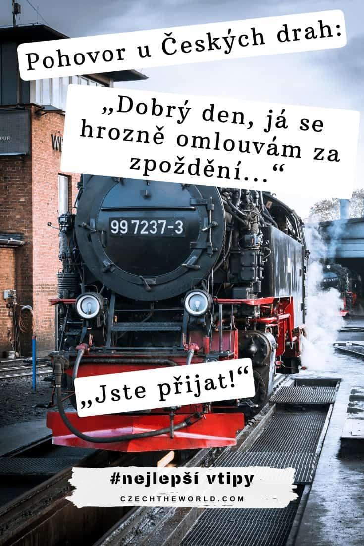 """Pohovor u Českých drah_ """"Dobrý den, já se hrozně omlouvám za zpoždění..."""" """"Jste přijat!"""""""