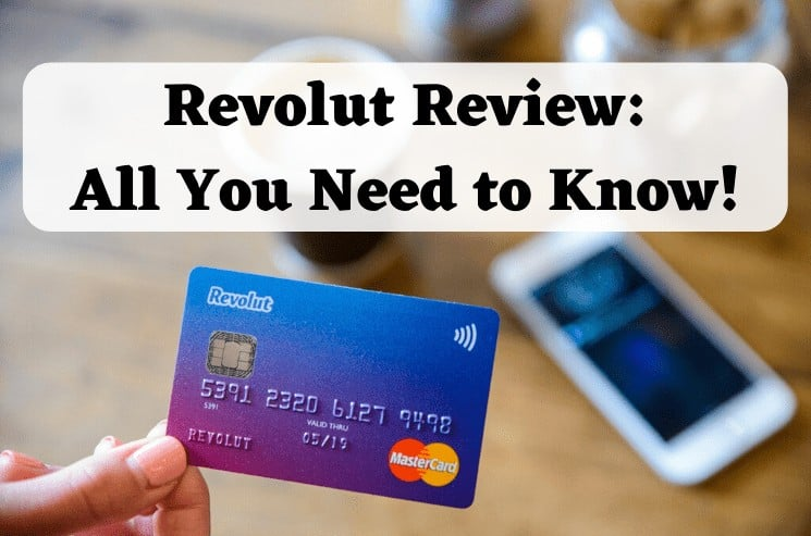 Revolut Card and App: Complete Review - All You Need to Know!