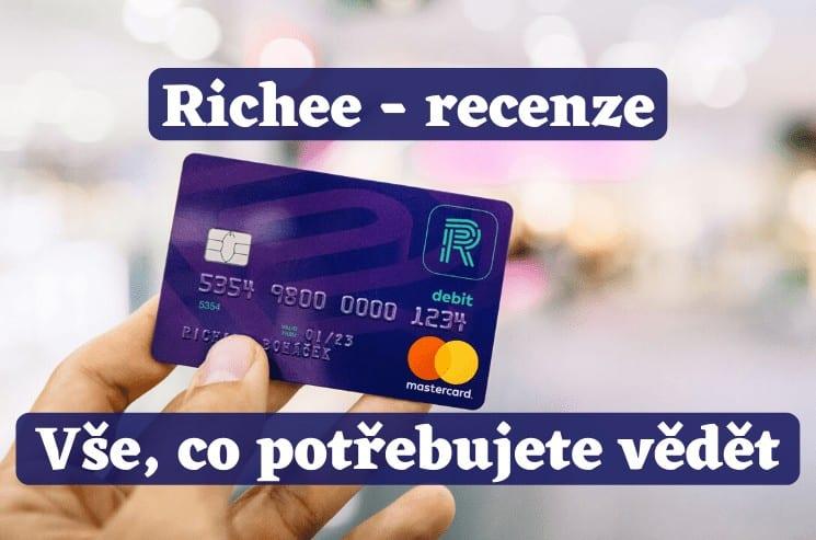 Richee účet - recenze, zkušenosti, karta