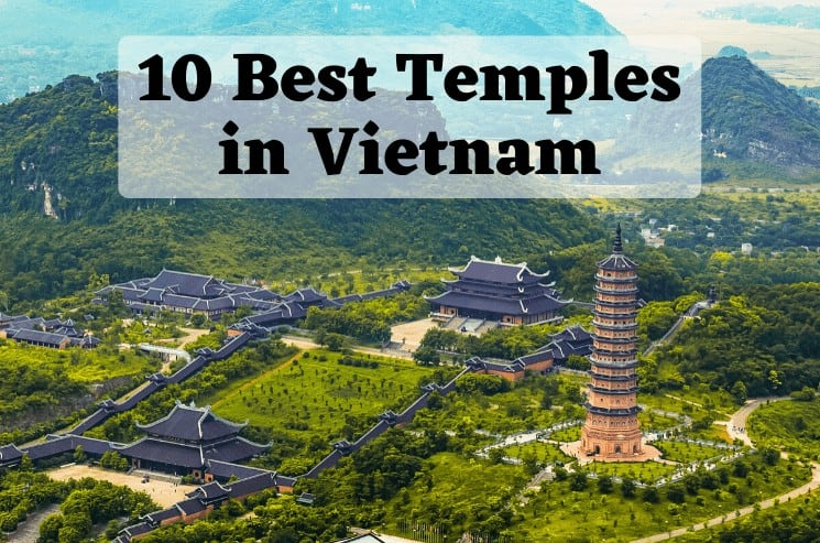 10 Best Temples in Vietnam You Have to Visit