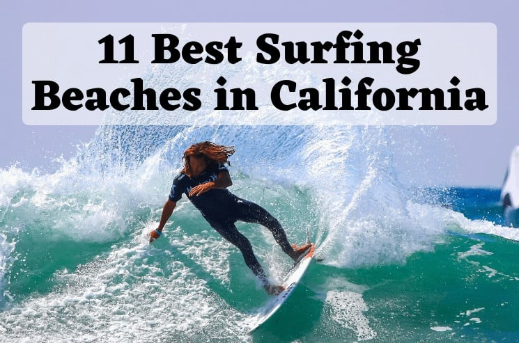 11 Best Surfing Beaches in California for World-Class Waves