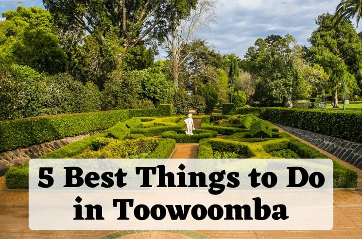 Best things to do in Toowoomba