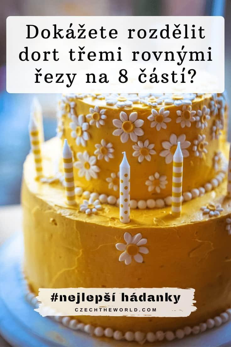 Nejlepší hádanky - Dokážete rozdělit dort třemi rovnými řezy na 8 částí_