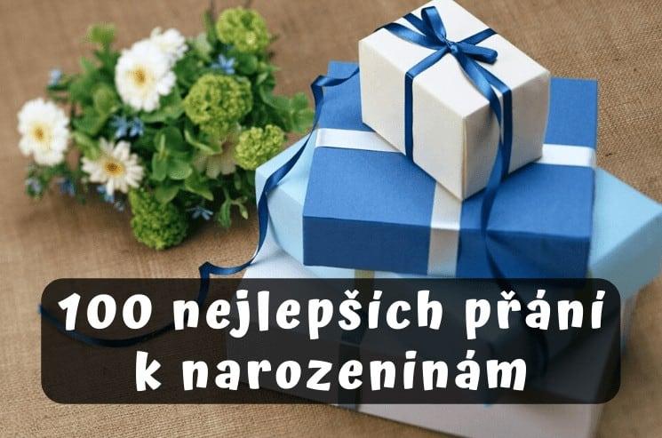 100 nejlepších přání k narozeninám, které potěší každého! 2