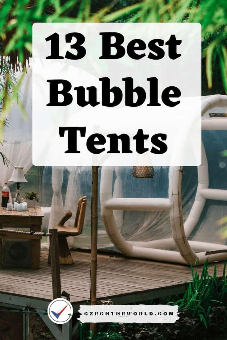 13 Best Bubble Tents