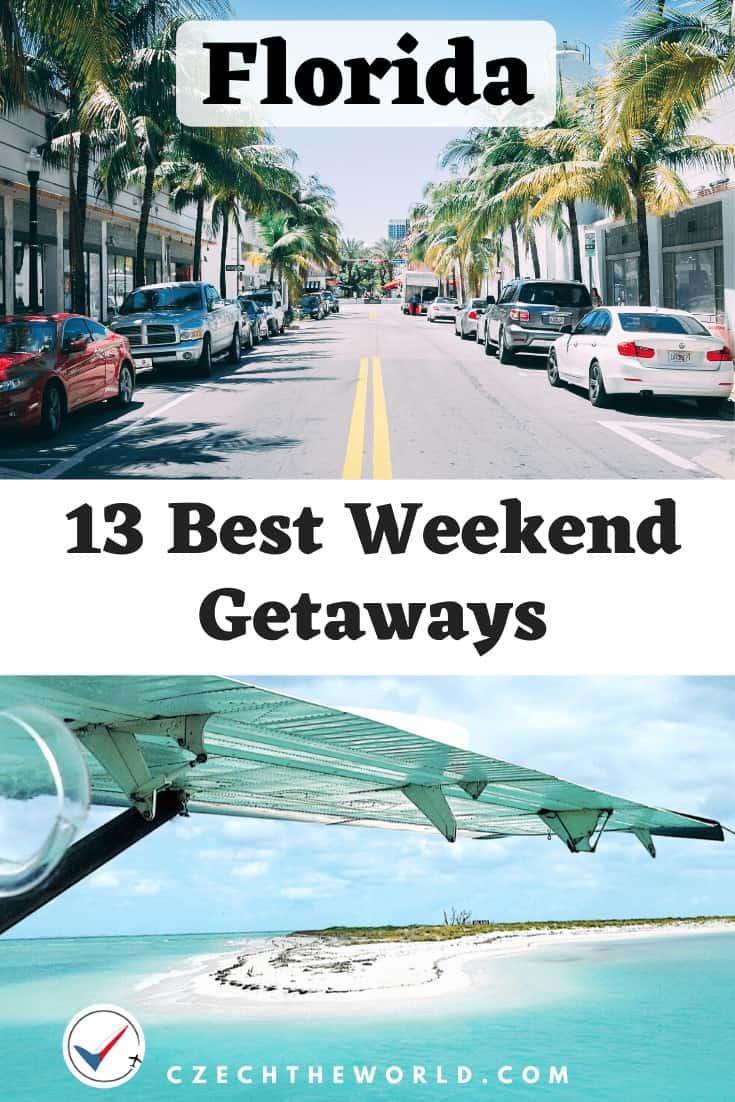 13 Best Weekend Getaways from Florida