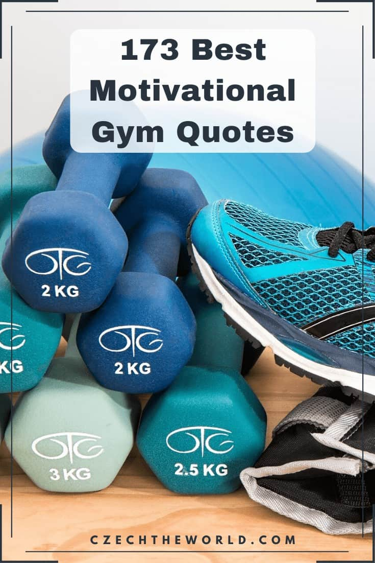 173 Best Motivational Gym Quotes