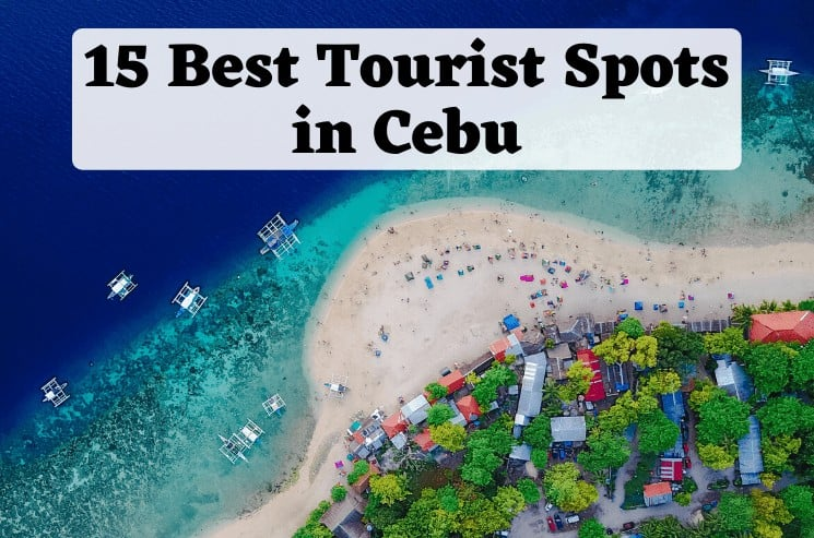 15 Best Tourist Spots in Cebu