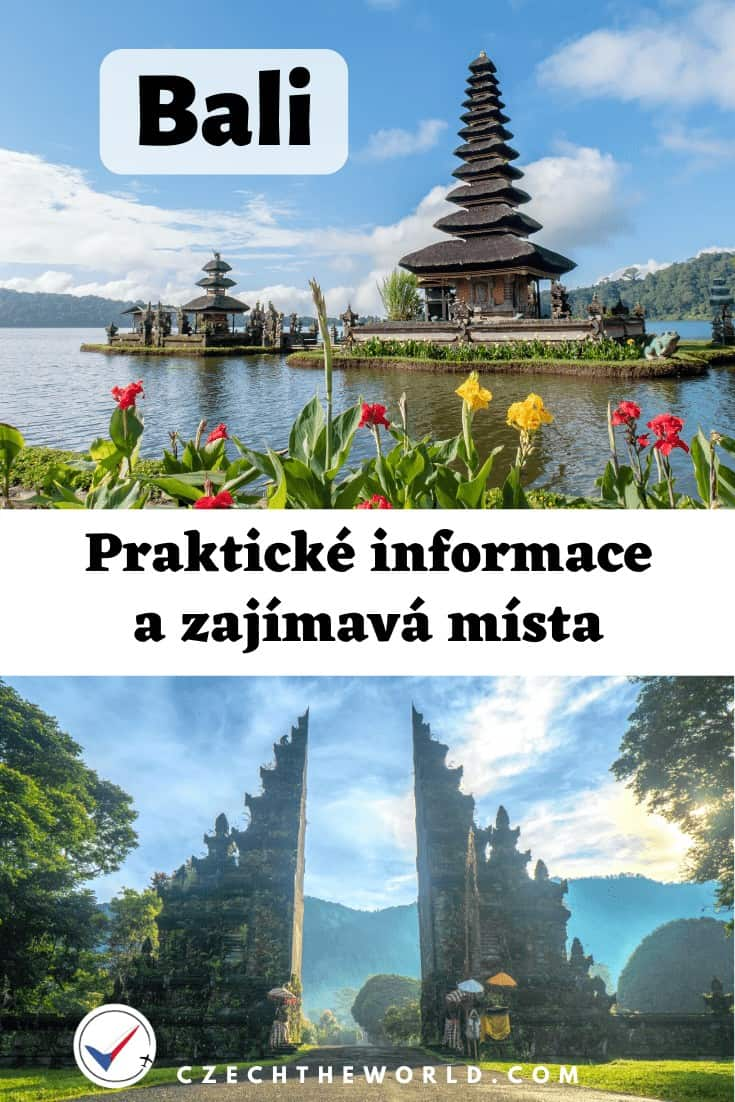 Bali: praktické informace na cestování + zajímavá místa 1