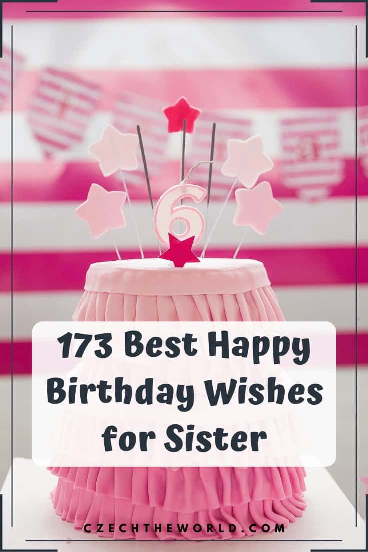 173 Best Happy Birthday Wishes for Sister