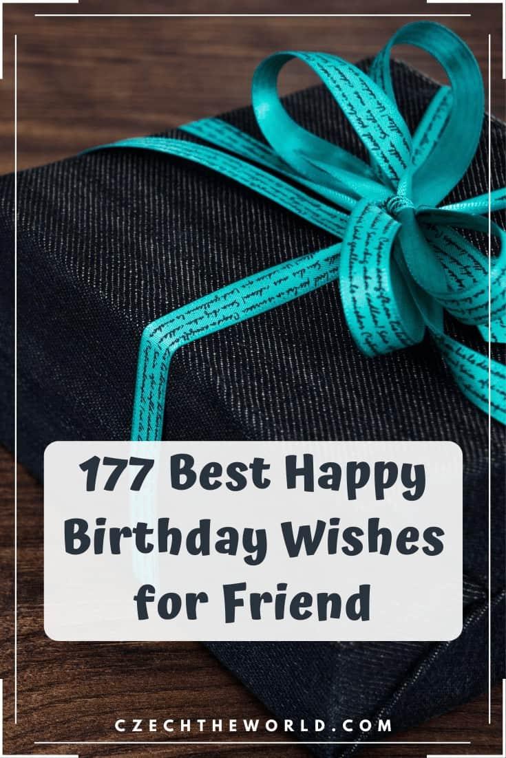 177 Best Birthday Wishes for Friend 1