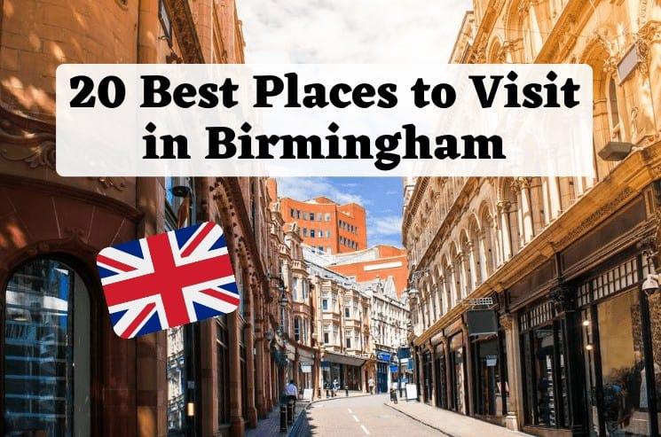 25 Best Places to Visit in Birmingham