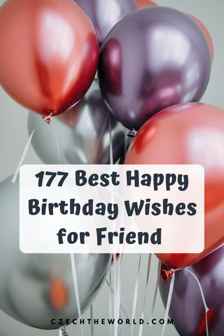 177 Best Birthday Wishes For Friend You Can Use In 2020