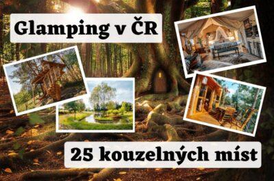 Glamping Česko - 25 kouzelných míst pro luxusní kempování