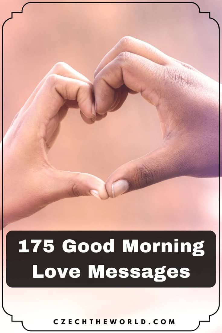 175 Good Morning Love Messages