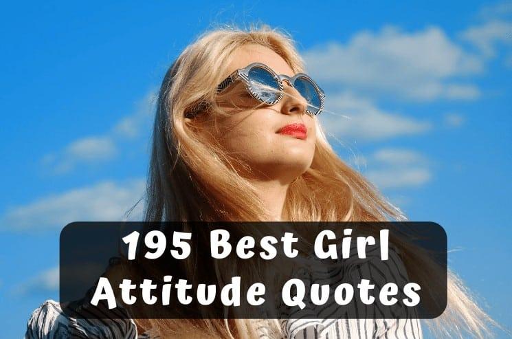 195 Best Girl Attitude Quotes (1)