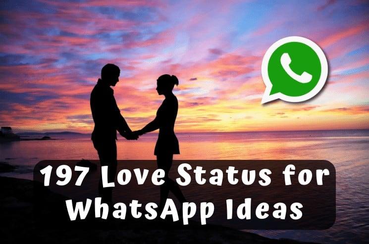 197 Love Status for WhatsApp Ideas